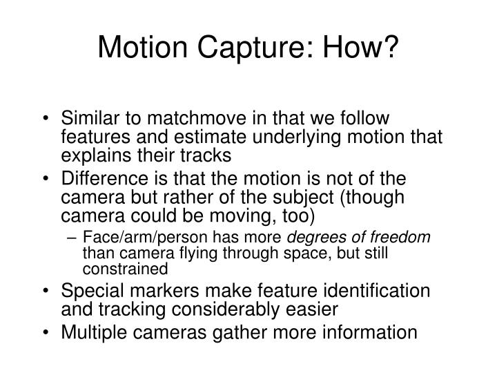 Motion Capture: How?