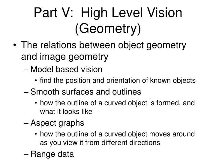Part V:  High Level Vision (Geometry)