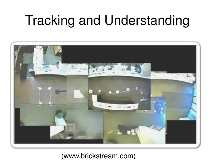 Tracking and Understanding