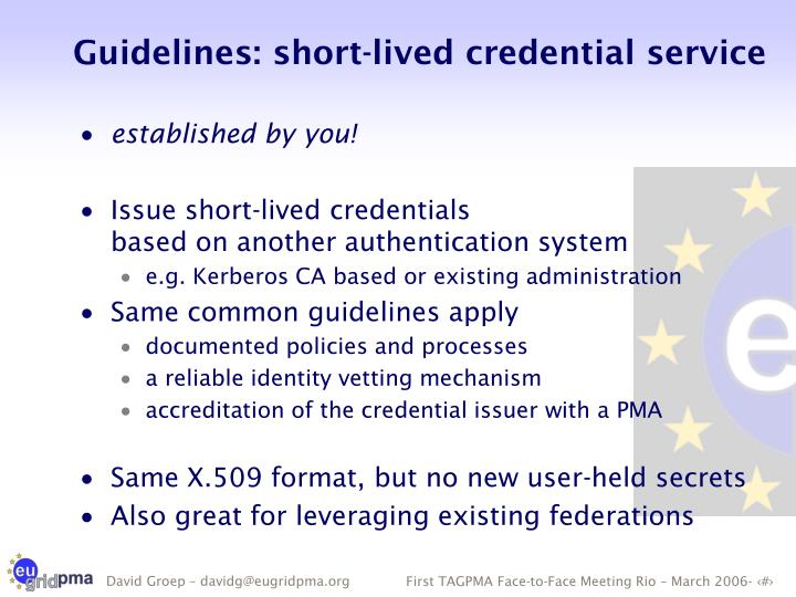 Guidelines: short-lived credential service