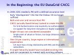 in the beginning the eu datagrid cacg