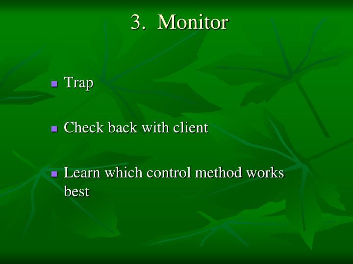 3.  Monitor