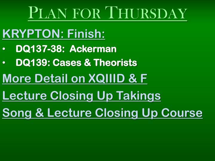 Plan for Thursday