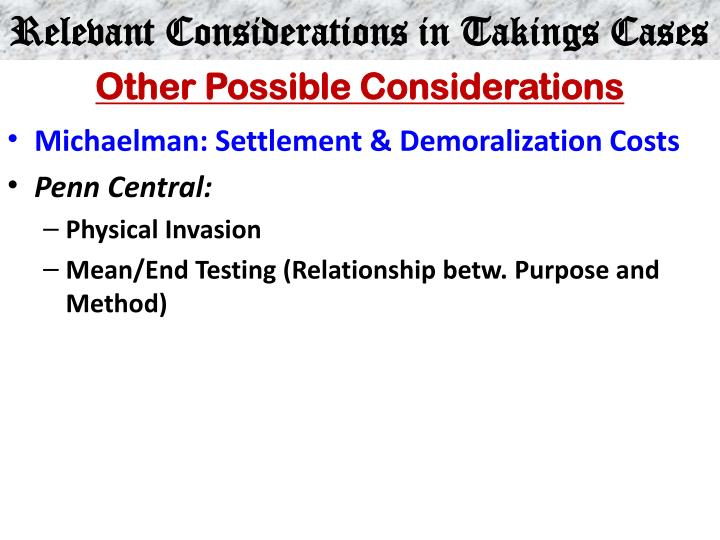 Relevant Considerations in Takings Cases