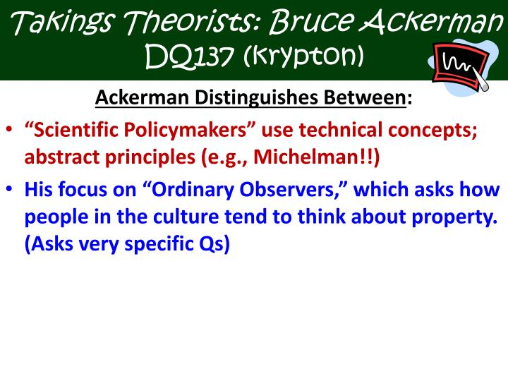 Takings Theorists: Bruce Ackerman