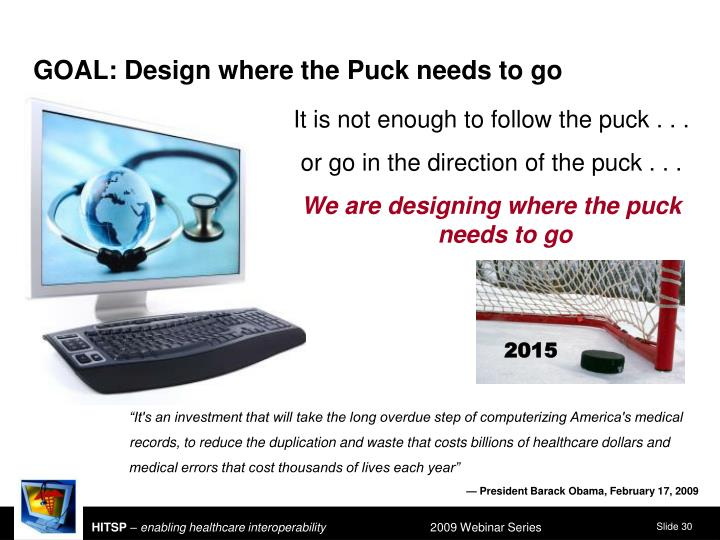 GOAL: Design where the Puck needs to go
