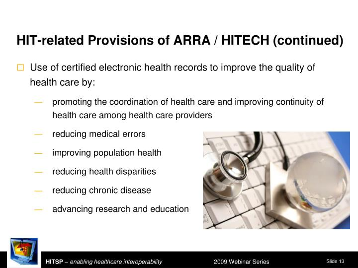 HIT-related Provisions of ARRA / HITECH (continued)