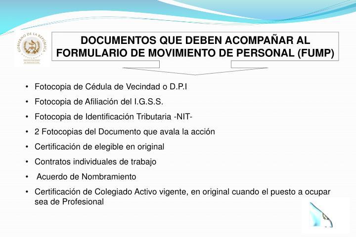 DOCUMENTOS QUE DEBEN ACOMPAÑAR AL FORMULARIO DE MOVIMIENTO DE PERSONAL (FUMP)