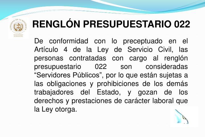 RENGLÓN PRESUPUESTARIO 022