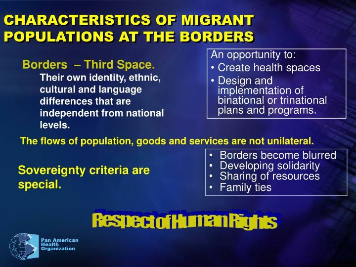 CHARACTERISTICS OF MIGRANT POPULATIONS AT THE BORDERS