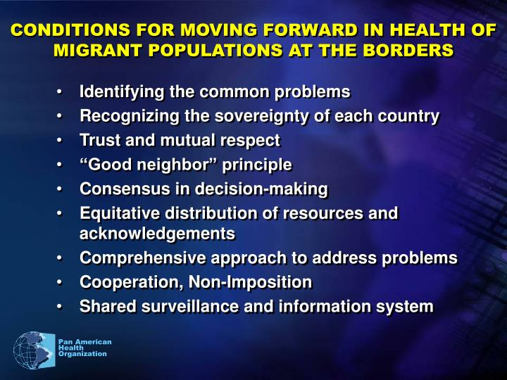 CONDITIONS FOR MOVING FORWARD IN HEALTH OF MIGRANT POPULATIONS AT THE BORDERS
