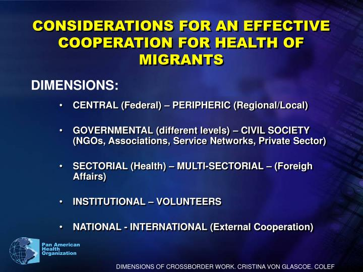 CONSIDERATIONS FOR AN EFFECTIVE COOPERATION FOR HEALTH OF MIGRANTS
