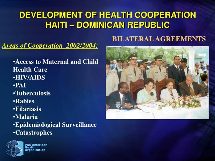 DEVELOPMENT OF HEALTH COOPERATION