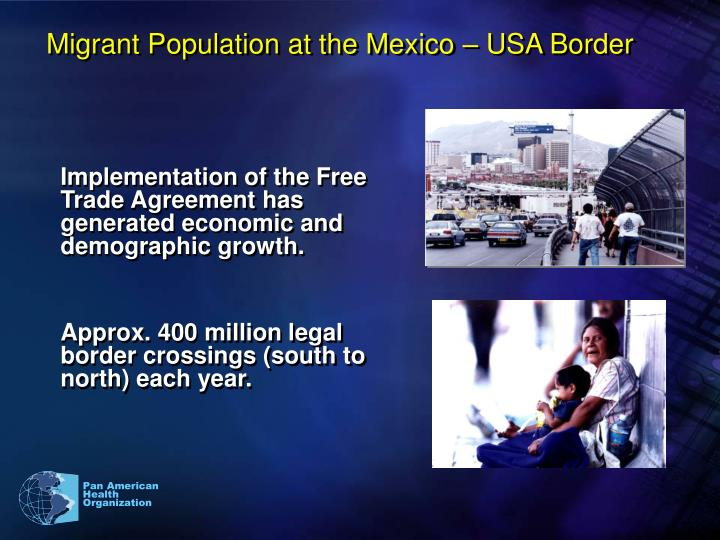 Migrant Population at the Mexico – USA Border
