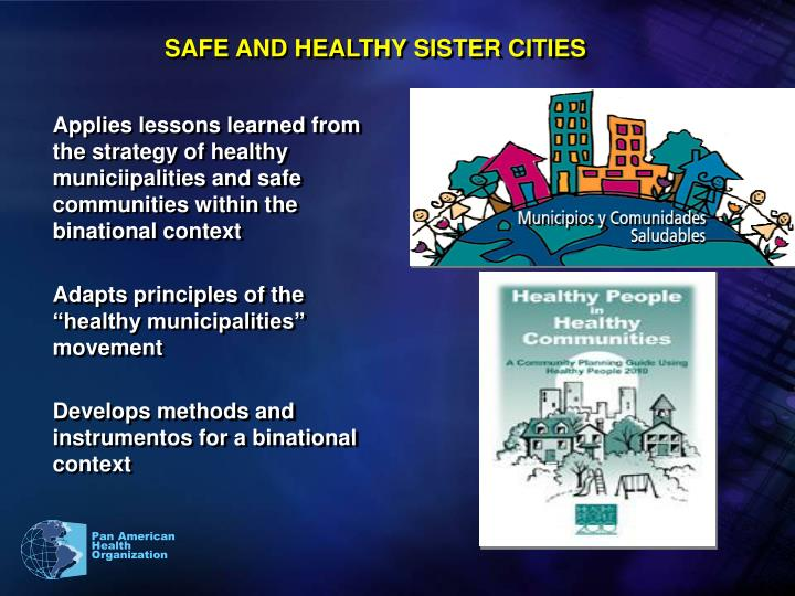 SAFE AND HEALTHY SISTER CITIES