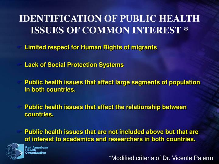 IDENTIFICATION OF PUBLIC HEALTH ISSUES OF COMMON INTEREST *