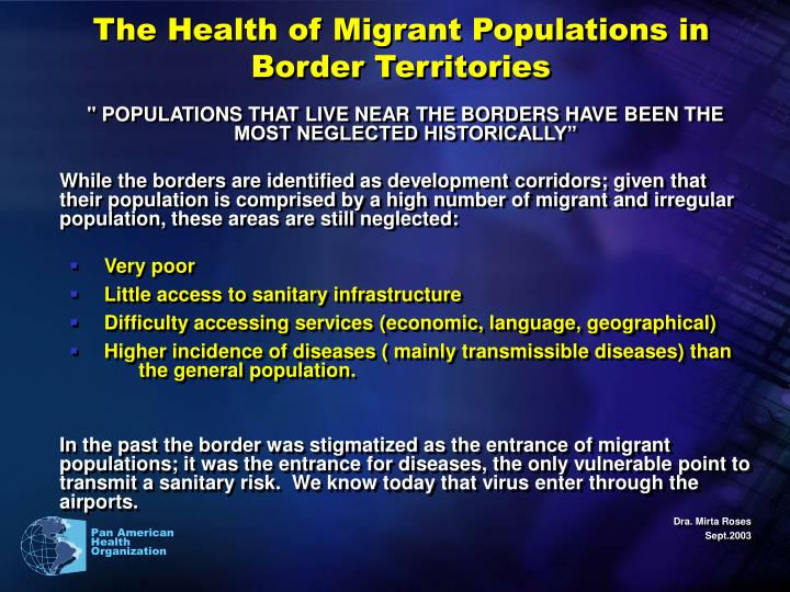 The Health of Migrant Populations in Border Territories