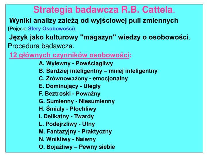 Strategia badawcza R.B. Cattela