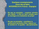 quelques enseignements issus des projets interreg iii a france espagne
