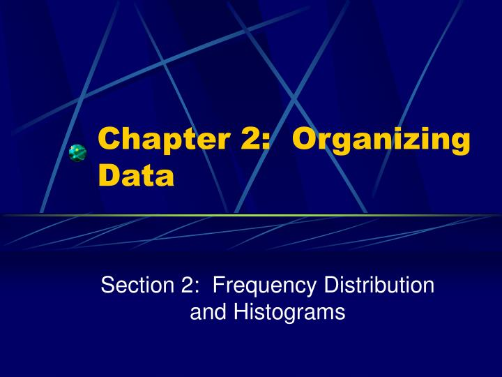 Chapter 2 organizing data