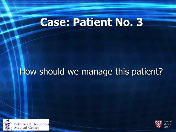 Case: Patient No. 3