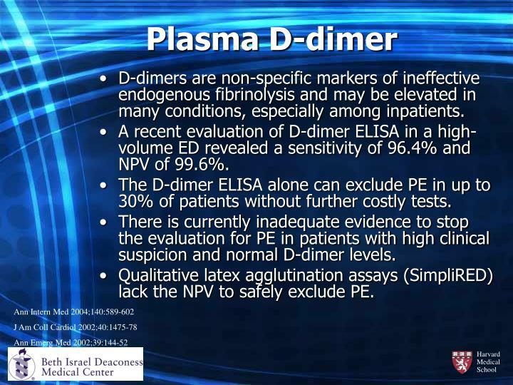 Plasma D-dimer