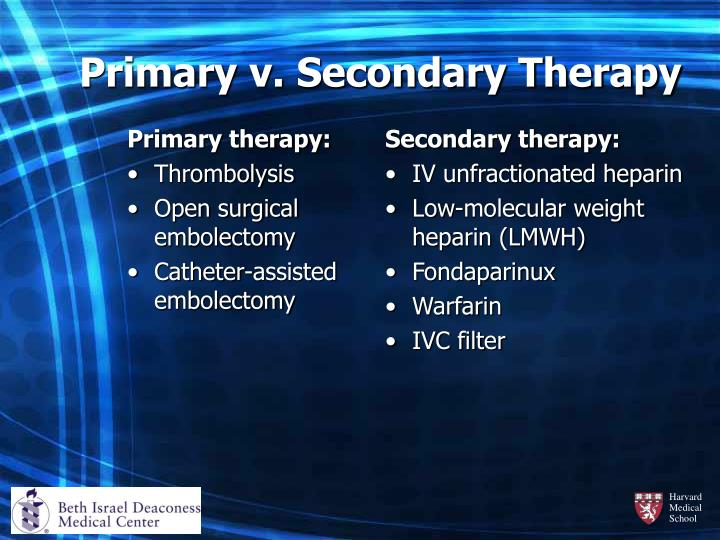 Primary therapy: