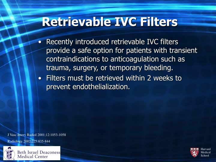 Retrievable IVC Filters