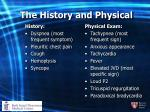 the history and physical
