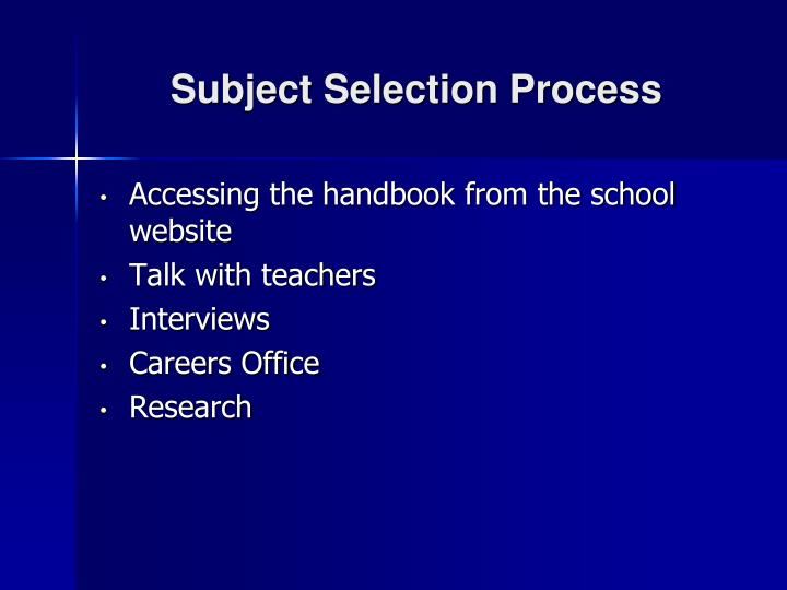 Subject Selection Process