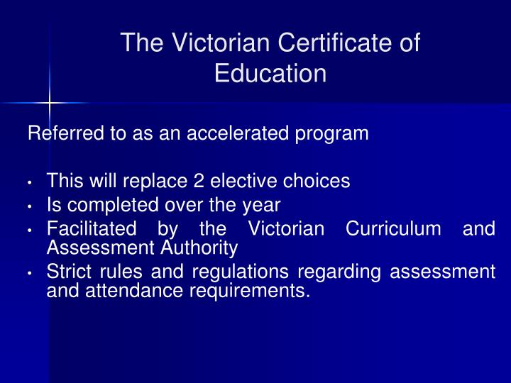 The Victorian Certificate of Education