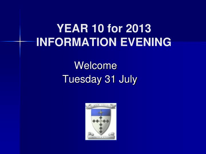 year 10 for 2013 information evening