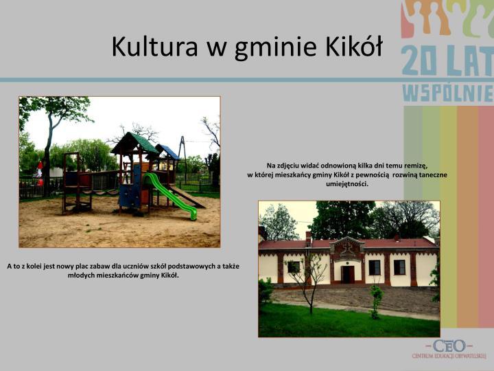 Kultura w gminie Kikół