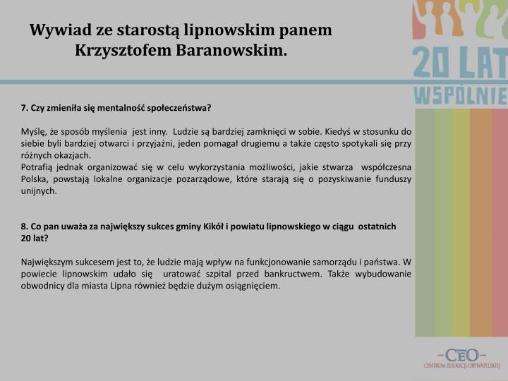 Wywiad ze starostą lipnowskim panem