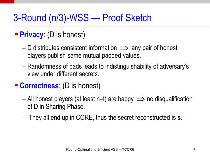 3-Round (n/3)-WSS — Proof Sketch