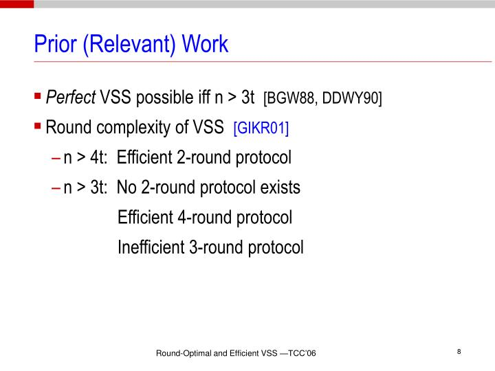 Prior (Relevant) Work