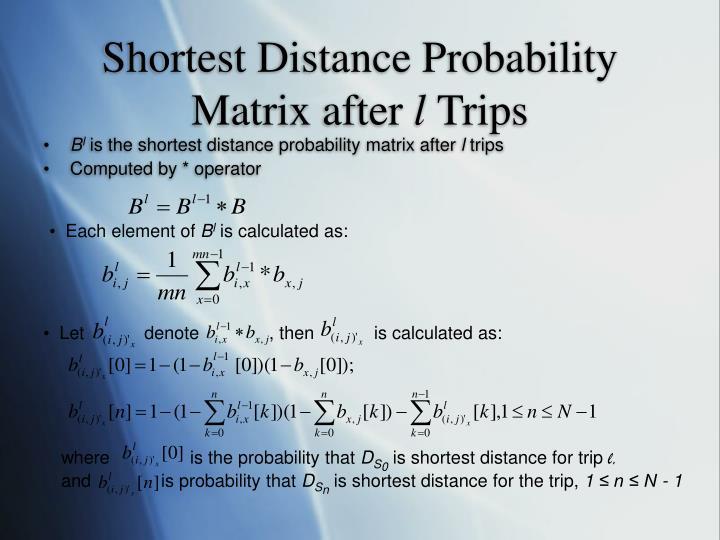 Shortest Distance Probability Matrix after