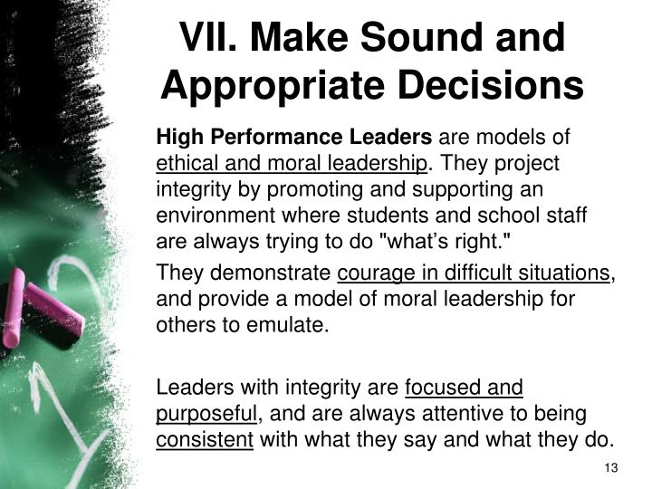 VII. Make Sound and Appropriate Decisions
