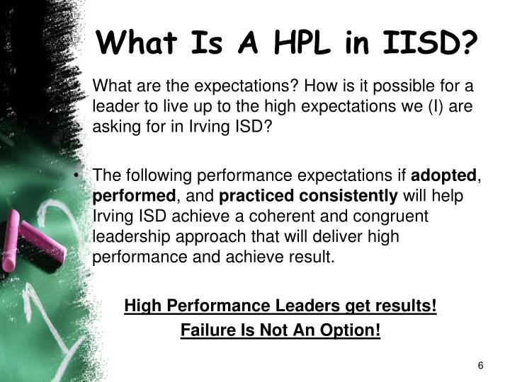 What Is A HPL in IISD?