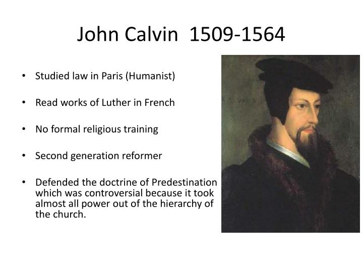 John Calvin  1509-1564