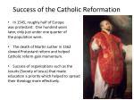 success of the catholic reformation