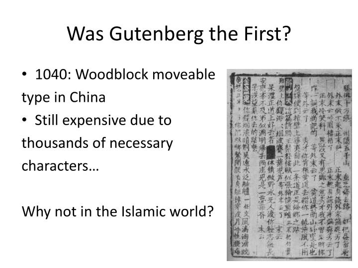 Was Gutenberg the First?
