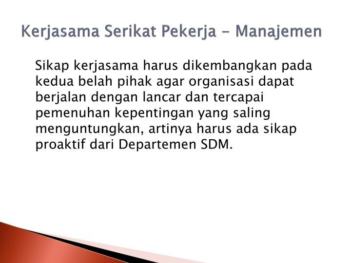 Kerjasama Serikat Pekerja - Manajemen