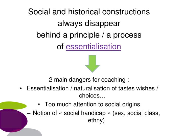 Social and historical constructions