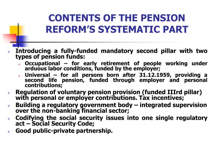 CONTENTS OF THE PENSION REFORM'S SYSTEMATIC PART