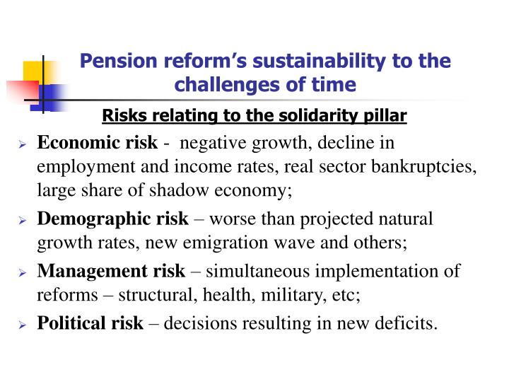 Pension reform's sustainability to the challenges of time