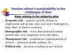 pension reform s sustainability to the challenges of time