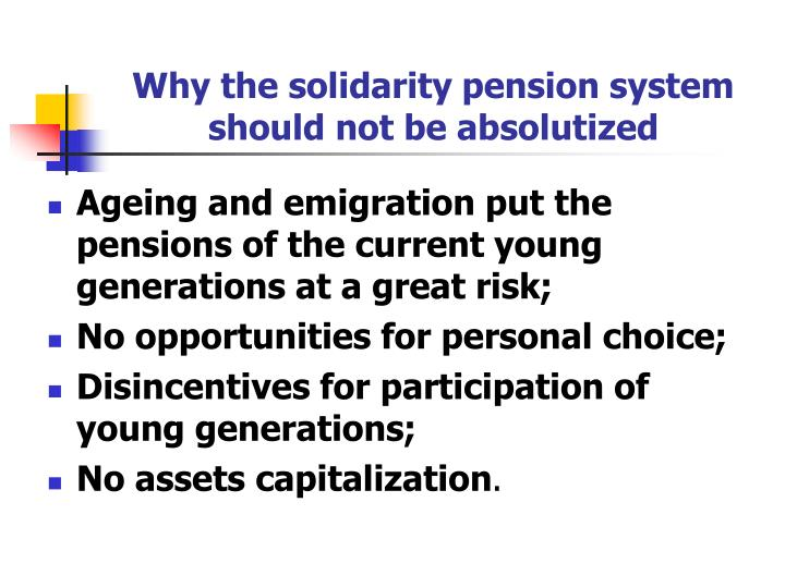Why the solidarity pension system should not be absolutized