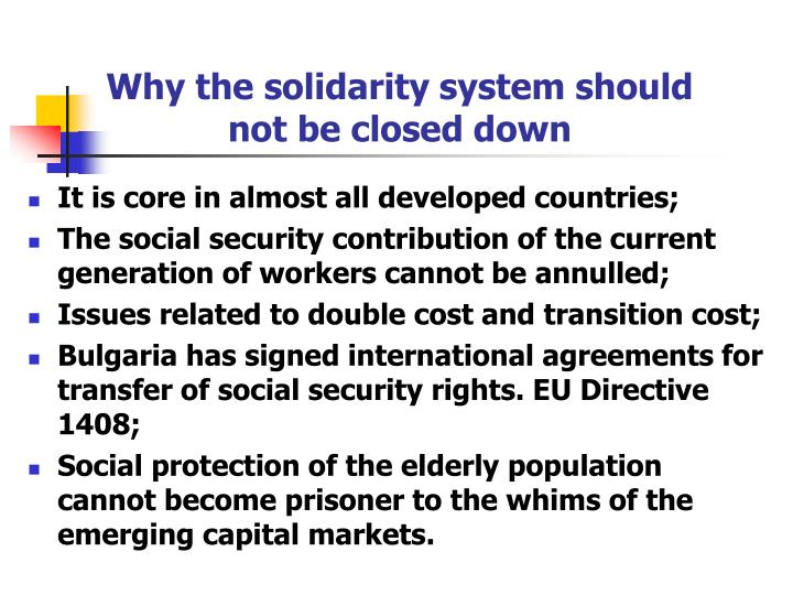 Why the solidarity system should not be closed down