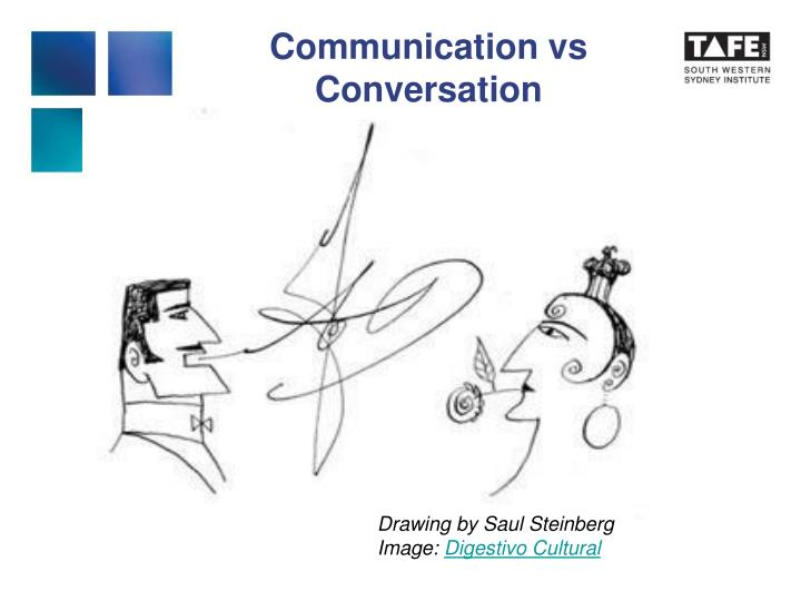 Communication vs Conversation